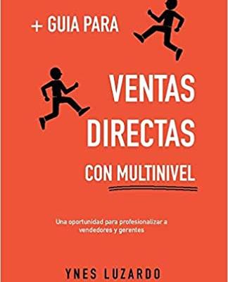 ynes-luzardo-guia-para-ventas-directas-con-multinivel